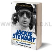 Jackie Stewart Winning is not enough