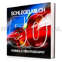 Schlegelmilch - 50 Years Formula 1 Photography